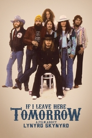 Lynyrd Skynyrd - If I Leave Here Tomorrow