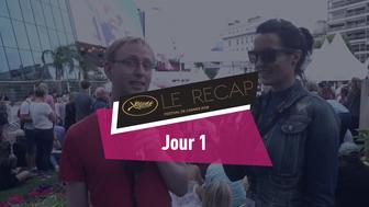 Cannes 2018: Le récap Jour 1