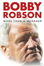 Bobby Robson : Plus qu'un entraîneur