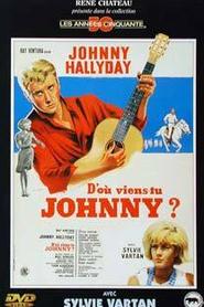 D'où viens-tu, Johnny ?
