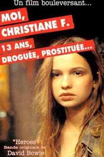 Moi Christiane F. , 13 ans Droguée Prostituée...