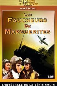 Les Faucheurs de Marguerites - L'Intégrale