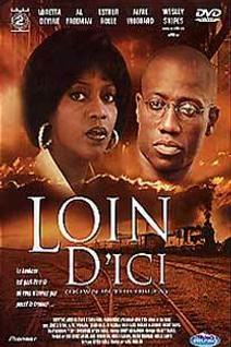 LOIN D'ICI