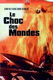LE CHOC DES MONDES