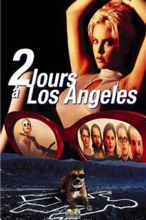 DEUX JOURS A LOS ANGELES
