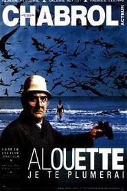 Alouette je te plumerai