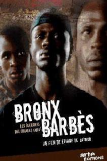 Bronx Barbès - Les guerriers des grandes cités