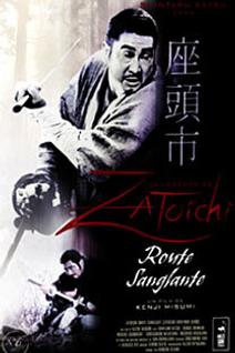 La légende de Zatôichi : La route sanglante