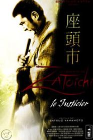 La légende de Zatôichi : Le justicier