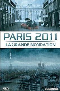 Paris 2011 la grande inondation