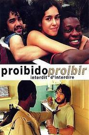 Proibido Proibir - Interdit d'interdire