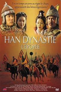Han Dynastie, l'épopée