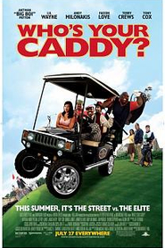 Who's your caddy ?