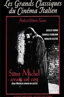 Saint Michel avait un Coq