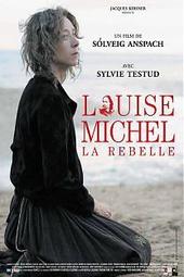 Louise Michel, la rebelle
