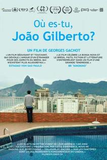 Où es-tu, João Gilberto?