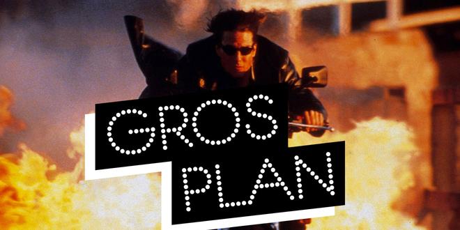Gros Plan : Mission Impossible, le meilleur de la saga