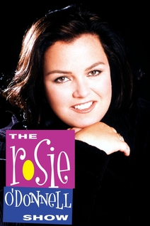 The Rosie O'Donnell Show