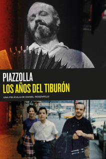 Piazzolla: The Years of the Shark