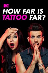 How Far Is Tattoo Far?