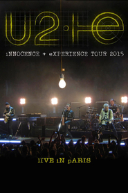 U2: iNNOCENCE + eXPERIENCE Live in Paris - 11/11/2015