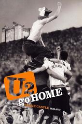 U2 - Go Home: Live From Slane Castle