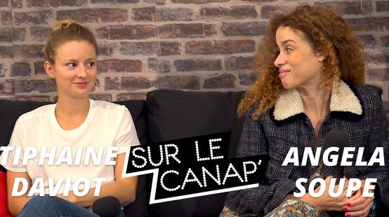 Le Canap' avec Tiphaine Daviot et Angela Soupe pour la série HP