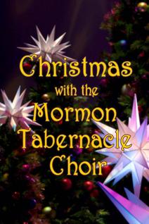 Noël avec le Chœur du Tabernacle mormon