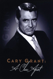 Cary Grant : A Class Apart