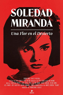 Soledad Miranda, Flower in the Desert