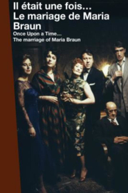 Once Upon a Time... The Marriage of Maria Braun