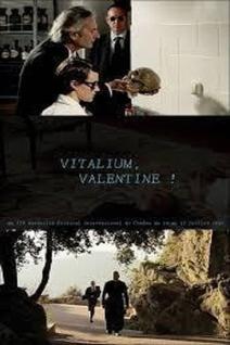 Vitalium, Valentine !
