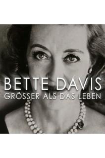 Bette Davis - La reine d'Hollywood