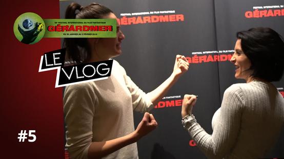 Gérardmer 2019 : Vlog de fin !