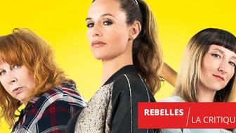 Rebelles : Girl Power au delà de toutes les espérances !
