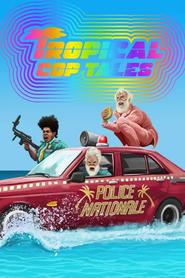 Tropical Cop Tales