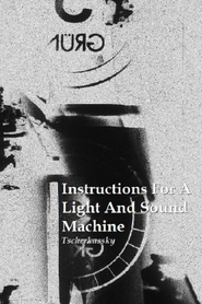 Instructions for a Light and Sound Machine
