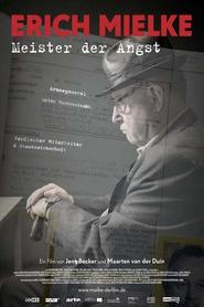 Erich Mielke, maître de la terreur