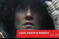 Love, Death & Robots : une déclaration d'amour au cinéma de genre