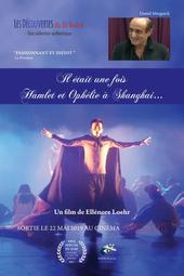Il était une fois Hamlet et Ophélie à Shangai...