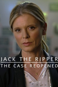 Jack the Ripper: The Case Reopened