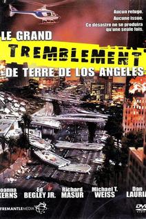 Le Grand Tremblement de terre de Los Angeles