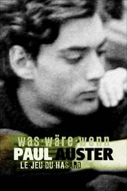 Paul Auster : le jeu du hasard