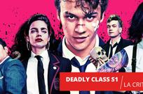 Deadly Class saison 1 : l'école, sa cruauté et son ennui