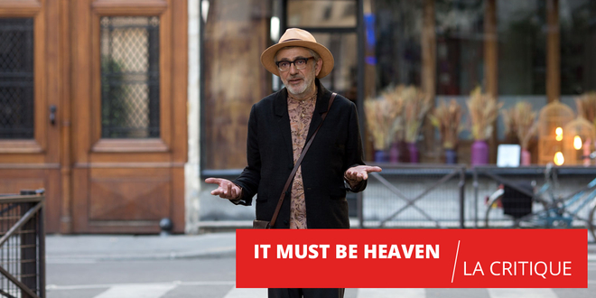 It must be heaven : une comédie burlesque