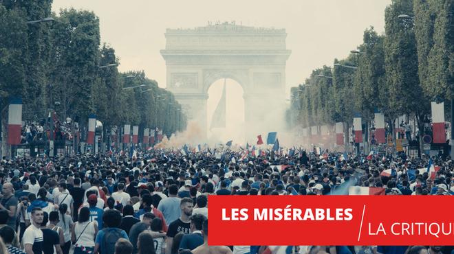 Les Misérables : la haine attise la haine