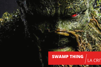 Swamp Thing (pilote) : la nature se rebelle