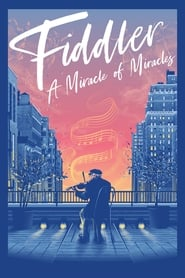 Fiddler : A Miracle of Miracles