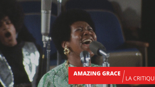 Amazing Grace : le concert miracle d'Aretha Franklin