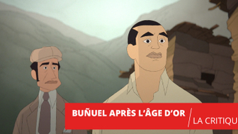 Buñuel après l'âge d'or : au cœur d'un film en or